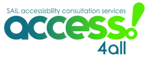 SAIL Accessibility Consultation Services, Access 4 All
